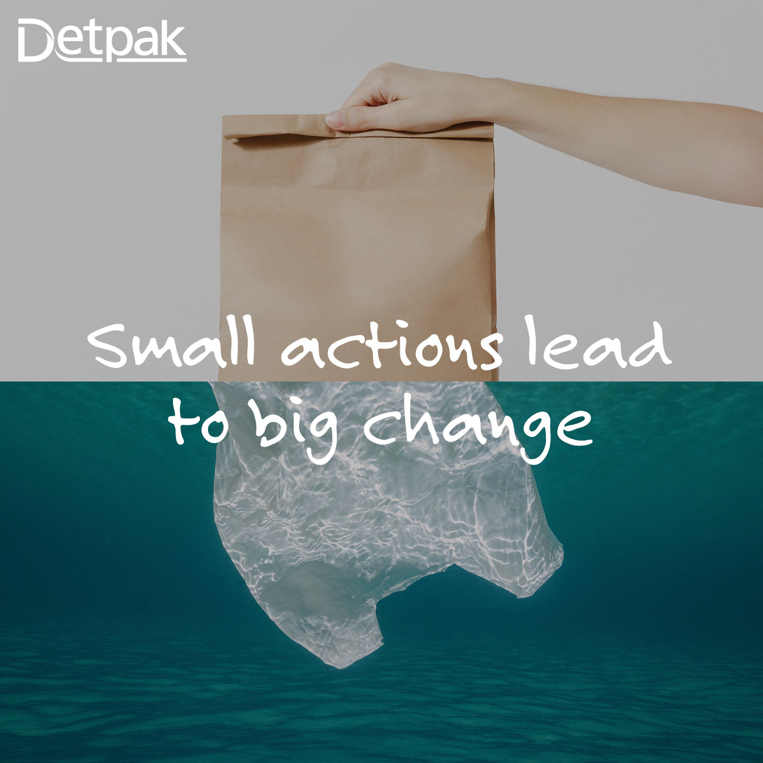 "A paper and plastic bag with words ""Small actions lead to big change'"